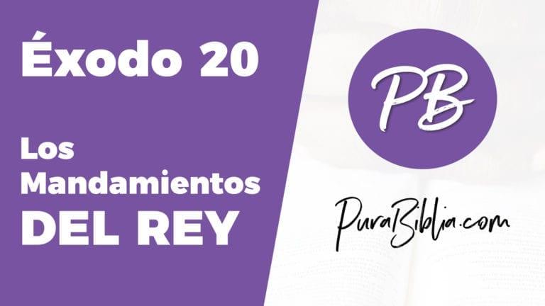 Éxodo - Cap 20, Los Mandamientos Del Rey